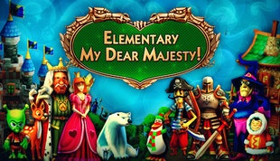 Elementary My Dear Majesty