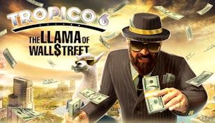 Tropico 6: The Llama of Wall Street