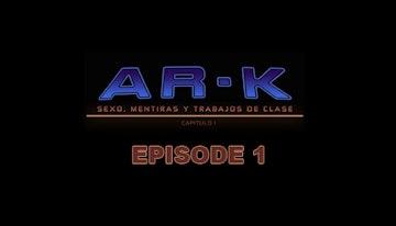AR-K Episode 1