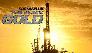 Rockefeller – The Black Gold