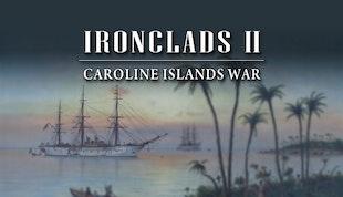 Ironclads 2: Caroline Islands War 1885