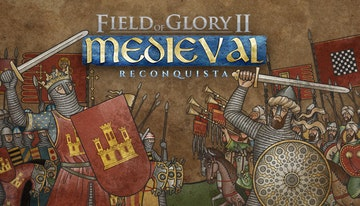 Field of Glory II: Medieval - Reconquista