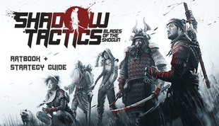 Shadow Tactics: Blades of the Shogun – Artbook & Strategy Guide DLC