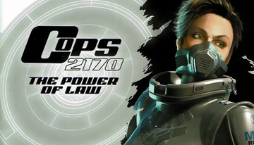 Cops 2170: The Power of Law
