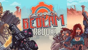 Skyshine's Bedlam Deluxe Edition